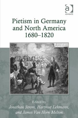 Pietism in Germany and North America 1680