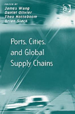 Ports, Cities and Global Supply Chains