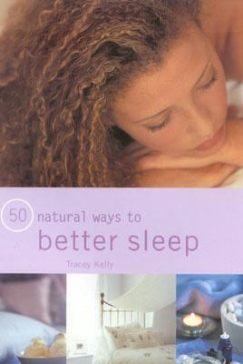 50 Natural Ways to Better Sleep