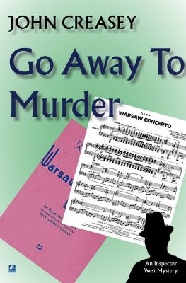 Go Away To Murder (Inspector West)
