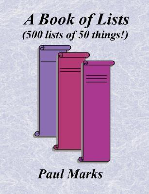 Book of Lists (500 Lists of 50 Things!