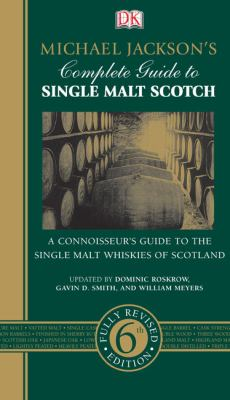 Michael Jackson's Complete Guide to Single Malt Scotch