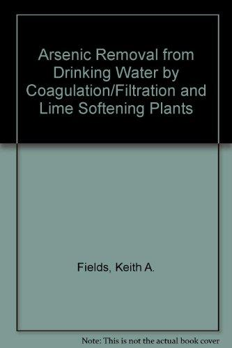 Arsenic Removal from Drinking Water by Coagulation/Filtration and Lime Softening Plants
