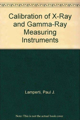 Calibration of X-Ray and Gamma-Ray Measuring Instruments