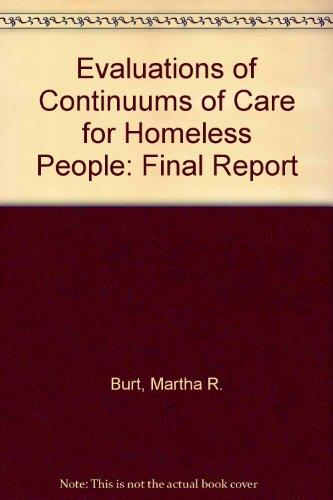 Evaluations of Continuums of Care for Homeless People: Final Report