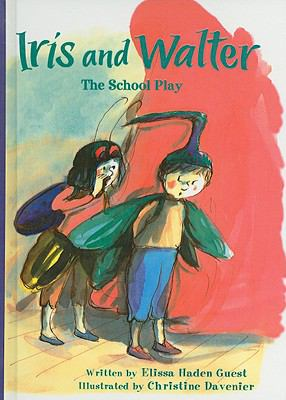 Iris and Walter: The School Play (Iris & Walter (Prebound))