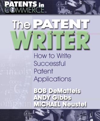 Patent Writer How to Write Successful Patent Applications