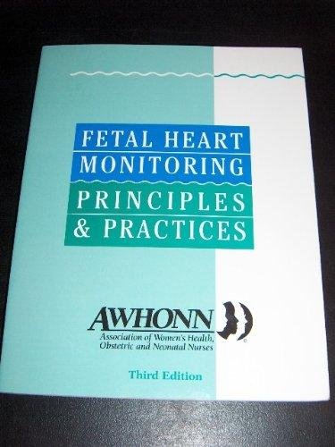 Fetal Heart Monitoring Principles and Practices