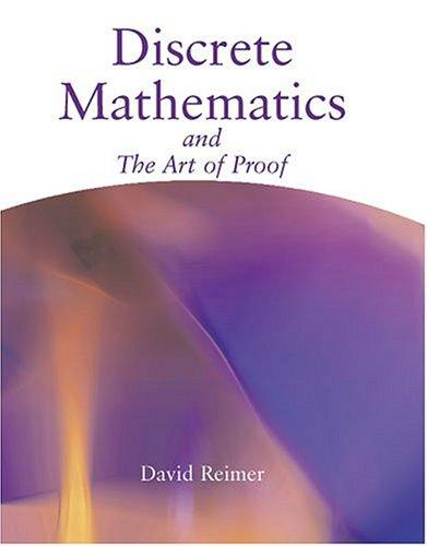 Discrete Mathematics and the Art of Proof