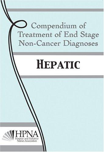 COMPENDIUM OF TREATMENT OF END STAGE NON-CANCER DIAGNOSES: HEPATIC