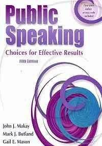 Public Speaking: Choices For Effective Results