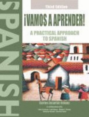Vamos a Aprender! a Practical Approach to Spanish