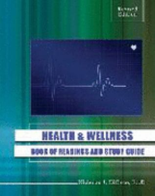 Health and Wellness: Book of Readings and Study Guide