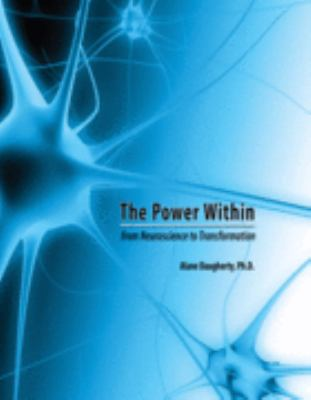 Power within: From Neuroscience to Transformation