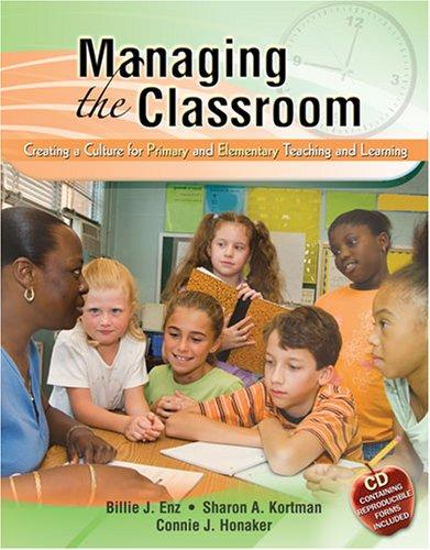 Managing the Classroom: Creating a Culture for Primary and Elementary Teaching and Learning