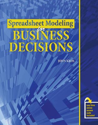 Spreadsheet Modeling for Business Decisions Text