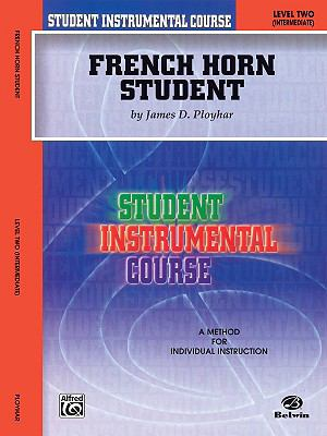 French Horn Student: Level 2 Intermediate:Student Instrumenatl Course