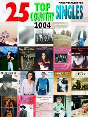 25 Top Country Singles 2004