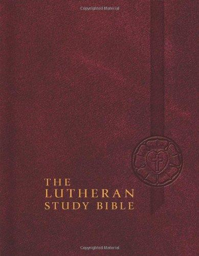 The Lutheran Study Bible: English Standard Version