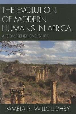 Evolution Of Modern Humans In Africa A Comprehensive Guide