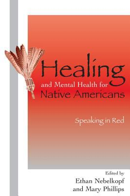 Healing and Mental Health for Native Americans Speaking in Red