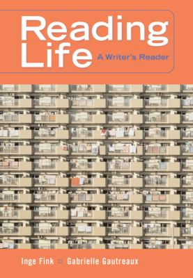 Reading Life A Writer's Reader With Infotrac