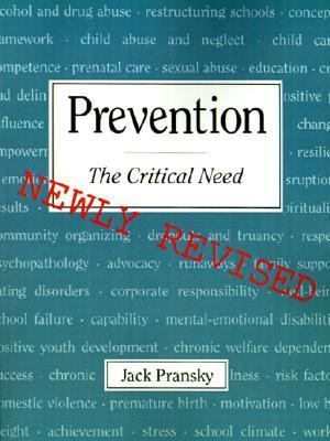 Prevention The Critical Need