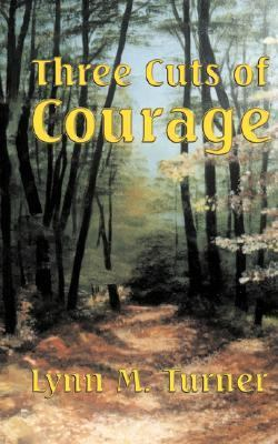 Three Cuts of Courage