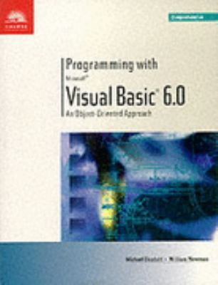 Programming With Microsoft Visual Basic 6.0 An Object-Oriented Approach-Comprehensive
