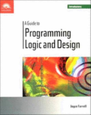 Guide to Programming Logic and Design