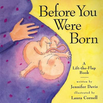 Before You Were Born A Lift-The-Flap Book