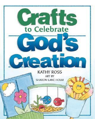 Crafts to Celebrate God's Creation