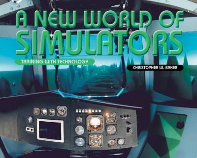 New World of Simulators Training With Technology