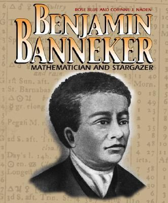 Benjamin Banneker Mathematician and Stargazer