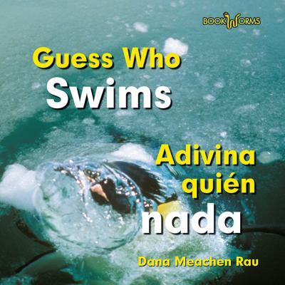 Guess Who Swims/Adivina Quien NADA