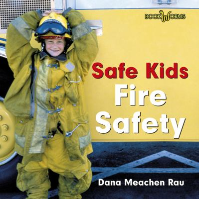 Fire Safety (Bookworms: Safe Kids)