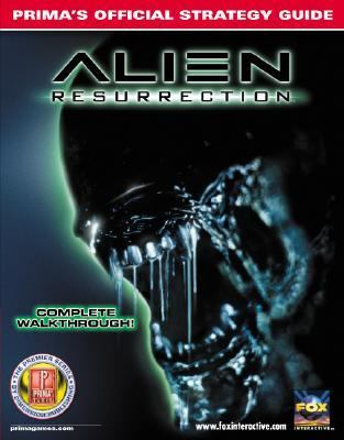 Alien Resurrection: Prima Official Strategy Guide