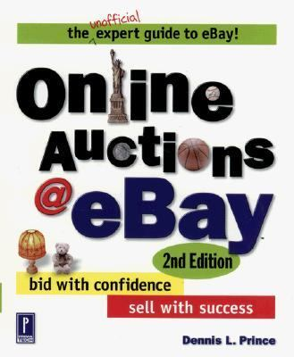 Online Auctions at eBay, 2nd Edition: Bid with Confidence, Sell with Success (Miscellaneous)