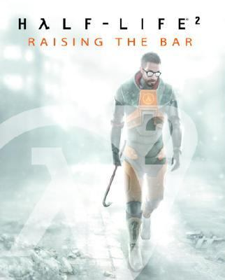 Half-Life 2 Raising The Bar