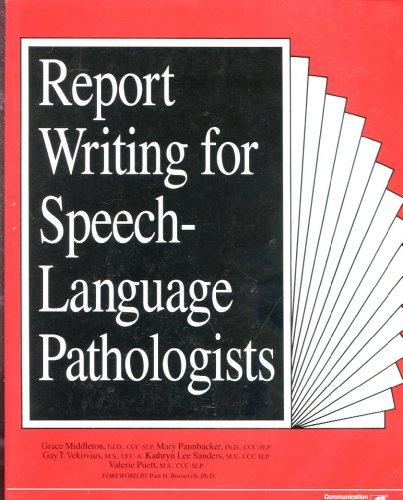 Report Writing for Speech-Language Pathologists