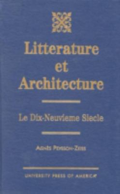 Litterature Et Architecture Le Dix-Neuvieme Siecle