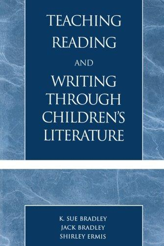 Teaching Reading and Writing Through Children's Literature