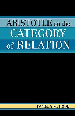 Aristotle On The Category Of Relation