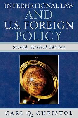 International Law and U.S. Foreign Policy