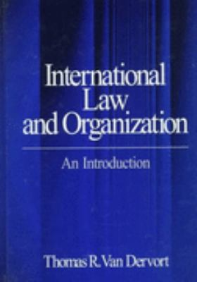 International Law and Organization An Introduction