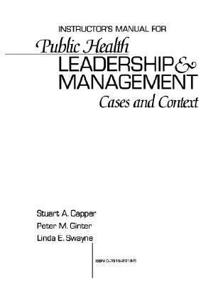 Public Health Leadership & Management Cases and Context