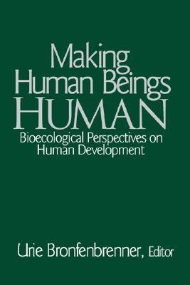 Making Human Beings Human