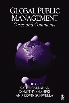 Global Public Management Cases and Comments