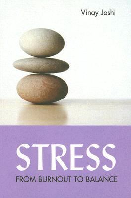 Stress From Burnout to Balance