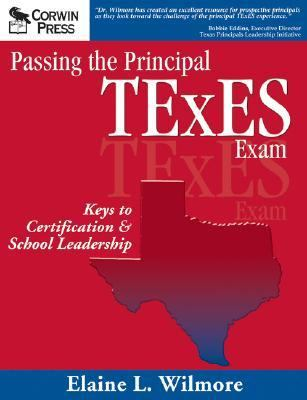Passing the Principal Texes Exam Keys to Certification & School Leadership
